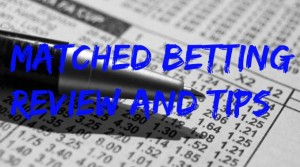 Matched betting review and tips